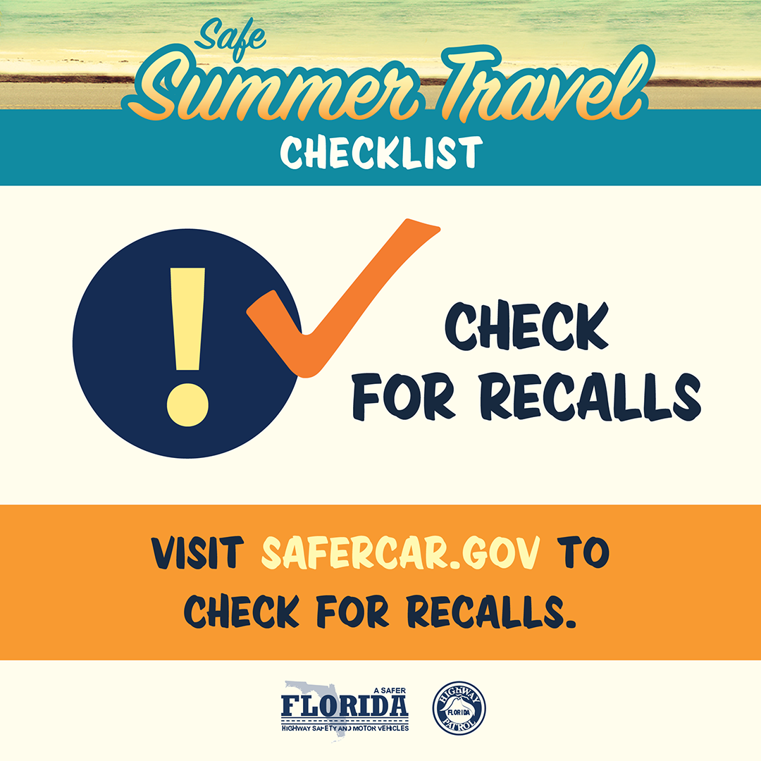 Safe Summer Travel Check For Recalls