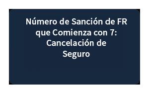 Número de Sanción de FR quye Comienza con 7