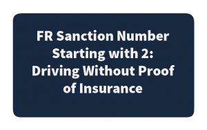 FR Sanction Number Starting with 2: Driving Without Proof of Insurance