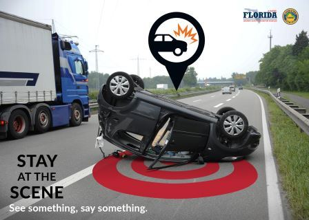 STAY AT THE SCENE - Florida Department of Highway Safety and