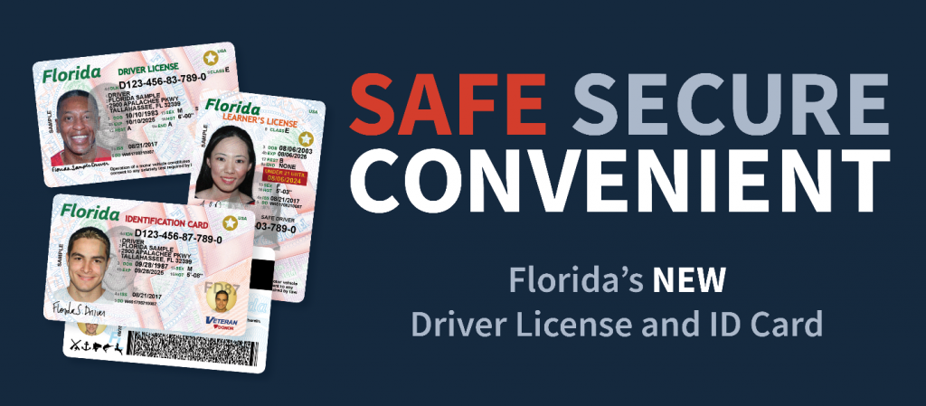 safe secure convenient florida's new driver license and id card