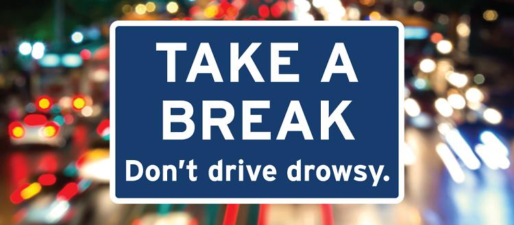 Don't drive drowsy