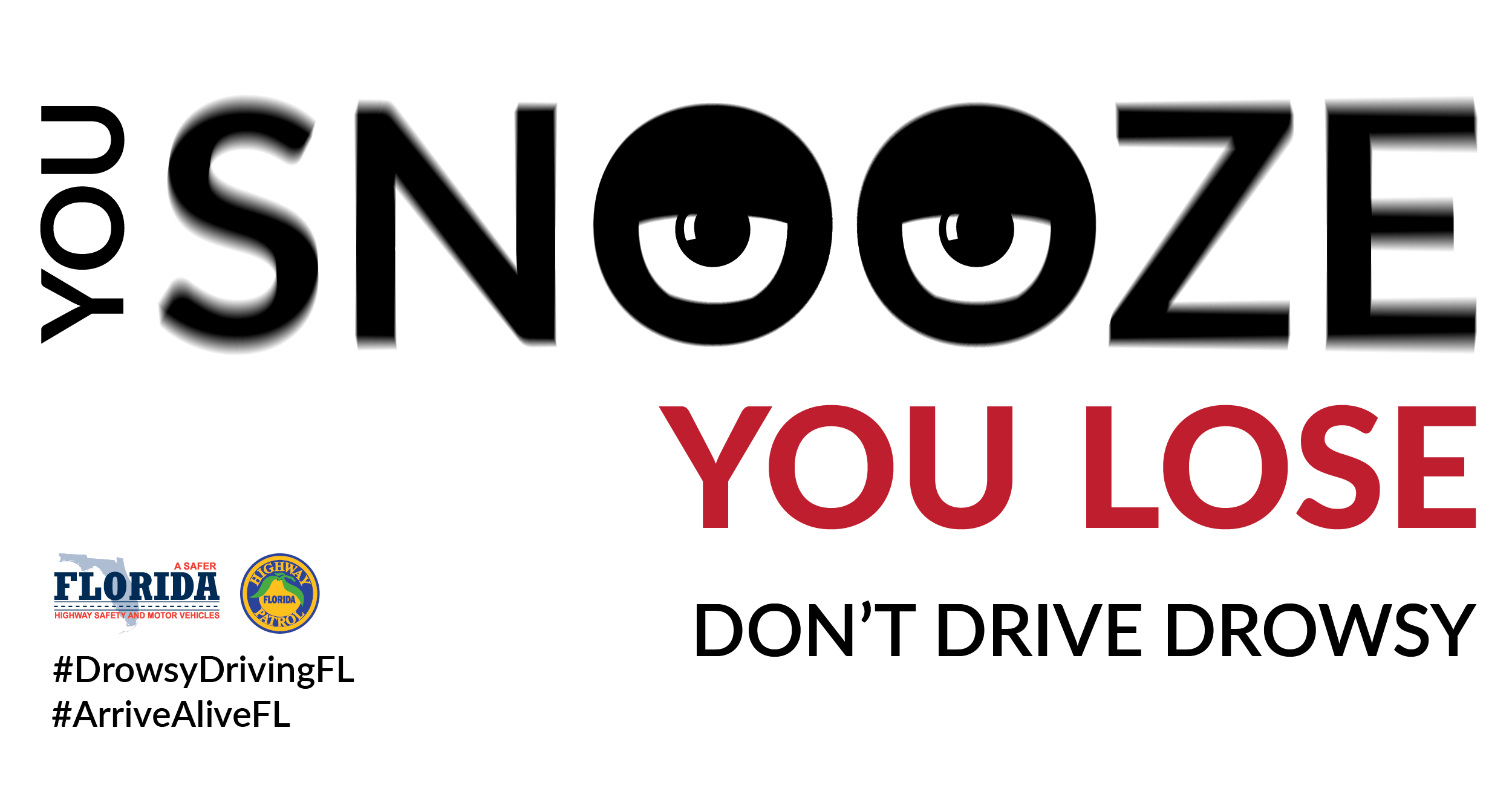 drowsy driving Stay awake stay alive are you at risk take the drowsy driving quiz at stopdrowsydrivingorg several drowsy driving brochures & publications are available.